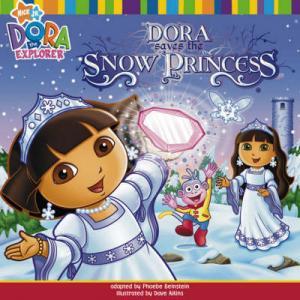 DORA THE EXPLORER : DORA SAVES THE SNOW PRINCESS Paperback