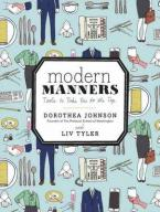 MODERN MANNERS: TOOLS TO TAKE YOU TO THE TOP HC