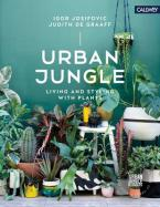 URBAN JUNGLE :LIVING AND STYLING WITH PLANTS  HC