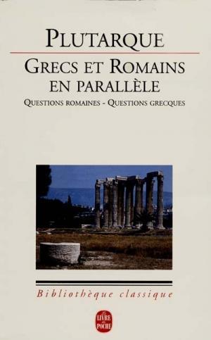 GRECS ET ROMAINS EN PARALLELE Paperback A FORMAT