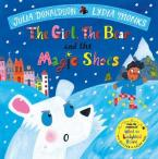 THE GIRL, THE BEAR AND THE MAGIC SHOES HC