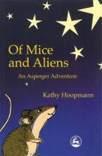 OF MICE AND ALIENS :AN ASPERGER ADVENTURE  Paperback