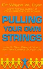 PULLING YOUR OWN STRINGS  Paperback