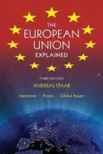 THE EUROPEAN UNION EXPLAINED, THIRD EDITION