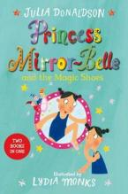 PRINCESS MIRROR BELLE NAD THE MAGIC SHOES : PRINCESS MIRROR BELLE BIND UP 2 Paperback