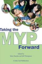 TAKING THE MYP FORWARD Paperback
