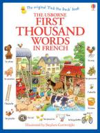 USBORNE : FIRST THOUSAND WORDS IN FRENCH PB