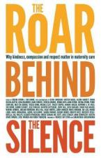 THE ROAR BEHIND THE SILENCE  Paperback BIG FORMAT