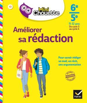 AMELIORER SA REDACTOIN 6EME - 5EME