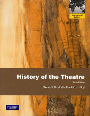 HISTORY OF THEATER INTERNATIONAL EDITION 10TH ED Paperback BIG FORMAT