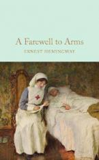 COLLECTOR'S LIBRARY : A FAREWELL TO ARMS  HC