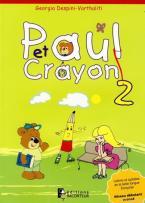 PAUL ET CRAYON CAHIER D'ECRITURE 2