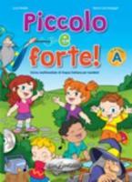 PICCOLO E FORTE A