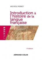 INTRODUCTION A L'HISTOIRE DE LA LANGUE FRANCAISE 2ND ED POCHE