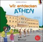 Wir entdecken Athen