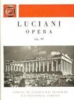 Luciani opera, vol. III (Λουκιανού έργα, τόμος Γ')