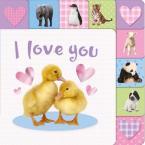 I LOVE YOU (LIFT-THE-TAB BOOKS) HC