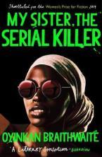 MY SISTER THE SERIAL KILLER Paperback