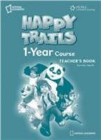 HAPPY TRAILS 1 YEAR TEACHER'S BOOK