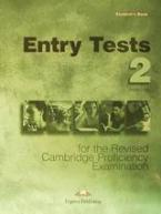 Entry Tests 2 for the Revised Cambridge Proficiency Examination