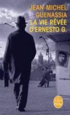 LA VIE REVEE D'ERNESTO G. Paperback