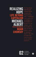 REALIZING HOPE : LIFE BEYOND CAPITALISM Paperback
