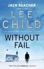 A JACK REACHER THRILLER 6: WITHOUT FAIL Paperback A FORMAT