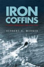 IRON COFFINS: A U-BOAT COMMANDER'S WAR 1939-1945 Paperback