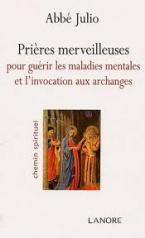 PRIERES MERVEILLEUSES POUR GUERIR LES MALADIES MENTALES ET INVOCATION ARCHANGE Paperback