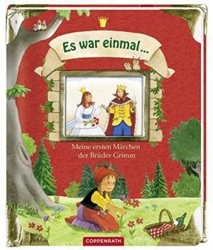 ES WAR EINMAL...MEINE ERSTEN MARCHEN DER BRUDEN GRIMM Paperback
