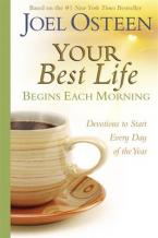 YOUR BEST LIFE BEGINS EACH MORNING Paperback B FORMAT