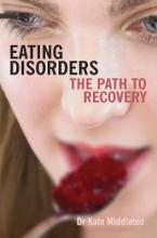 EATING DISORDERS: THE PATH TO RECOVERY Paperback