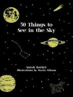 50 THINGS TO SEE IN THE SKY HC