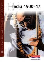 HEINEMANN ADVANCED HISTORY: INDIA 1900-47