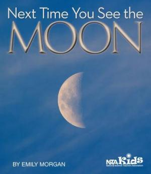 NEXT TIME YOU SEE THE MOON  Paperback