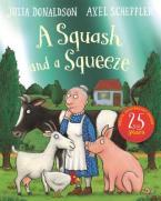 A SQUASH AND A SQUEEZE 25th Anniversary Edition Paperback