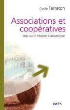 ASSOCIATIONS ET COOPERATIVES : UNE AUTRE HISTOIRE ECONOMIQUE POCHE