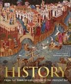 HISTORY : FROM THE DAWN OF CIVILIZATION TO THE PRESENT DAY HC