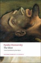 OXFORD WORLD CLASSICS: THE IDIOT N/E Paperback B FORMAT