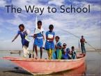 THE WAY TO SCHOOL  HC