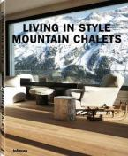 LIVING IN STYLE MOUNTAIN CHALETS  HC