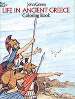 LIFE IN ANCIENT GREECE (COLOURING BOOK) Paperback