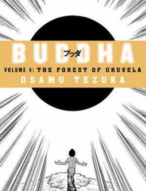 BUDDHA 4: THE FOREST OF URUVELA Paperback B FORMAT