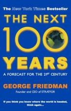 THE NEXT 100 YEARS :A FORECAST FOR THE 21ST CENTURY  Paperback