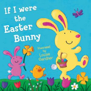 IF I WERE THE EASTER BUNNY Paperback