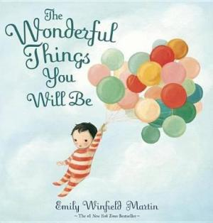 THE WONDERFUL THINGS YOU WILL BE  Paperback