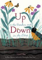 UP IN THE GARDEN AND DOWN IN THE DIRT  HC