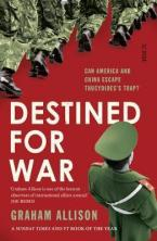 DESTINED FOR WAR can America and China escape Thucydides's Trap? Paperback