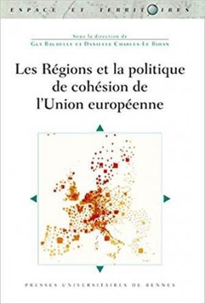 LES REGIONS ET LA POLITIQUE DE COHESION DE L'UNION EUROPEENNE