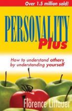 Personality plus : How to understand others by understanding yourself
